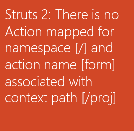 Struts Error no Action Mapped for namespace
