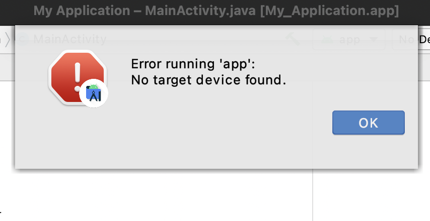 Error Running App - No Target Device Found