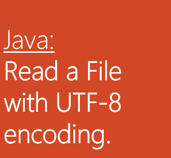 Java - Read File with UTF-8 Encoding