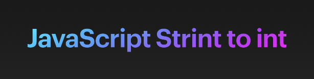 JavaScript String to int conversion Examples