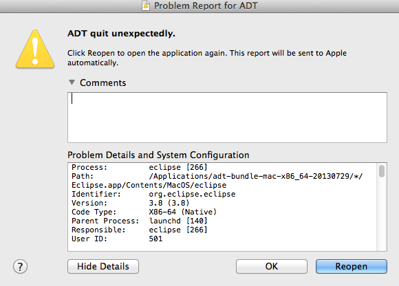 ADT quit unexpectedly Chrashing Error Mac OSX Eclipse