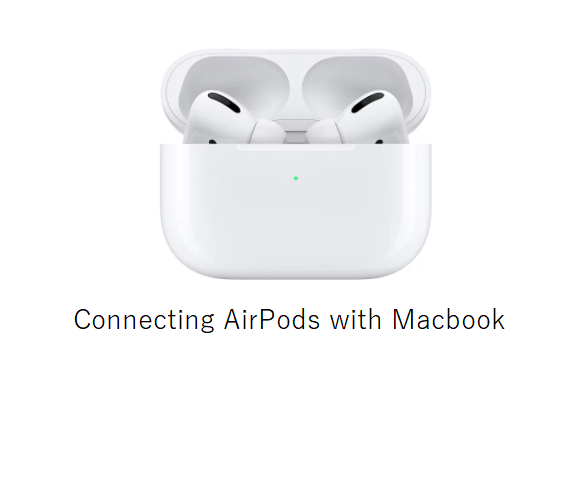 Connecting AirPods with Macbook